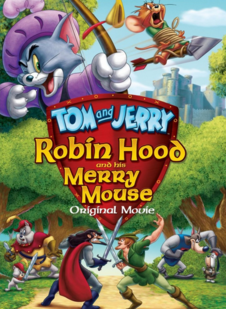 Tom and Jerry Robin Hood and His Merry Mouse 2012 Blu-Ray Cover.PNG