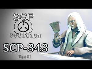 SCP - Sedition - SCP - 343 -Tape 01-