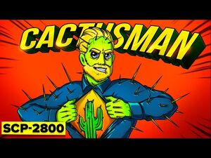 SCP-2800 - Cactusman (SCP Animation)