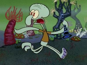 Run Squidward!!