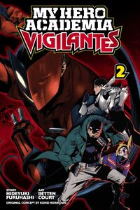 My Hero Academia Vigilantes Manga Volume 2 Cover