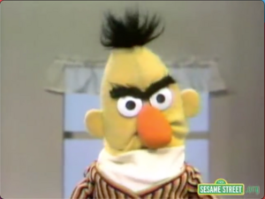 Bert's mad
