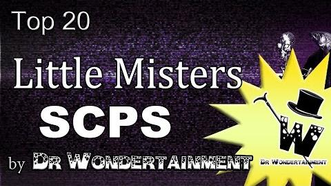 Top 20 Little Misters SCPS By Dr Wondertainment