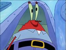 Mr Krabs ah finally