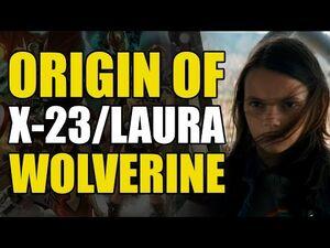 The Origin of X-23-Laura Kinney (X-23- Innocence Lost)