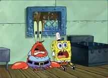 Mr. Krabs and SpongeBob screaming