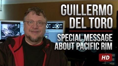 Guillermo del Toro - Special Message about Pacific Rim HD