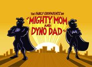Titlecard-Mighty Mom and Dyno Dad