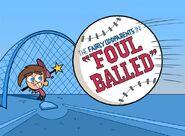 Titlecard-Foul Balled