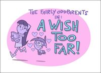 Titlecard-A Wish Too Far.jpg