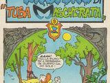 Tuba Mascherata/Storie