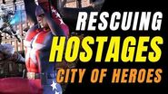 CITY OF HEROES Gameplay 2019! Rescuing Hostages!