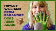 HAYLEY WILLIAMS DOES ASMR AGAIN