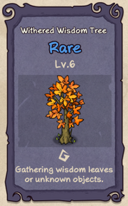6 - Withered Wisdom Tree.png