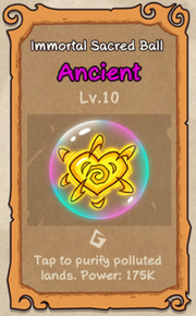 10 - Immortal Sacred Ball.png