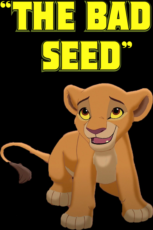 The Bad Seed (nikkdisneylover8390's Animal Style)