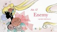 Act 12. Enemy, Queen Metalia (Title Card)