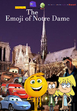The Emoji of Notre Dame Poster