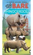 We Bare Rhinoceroses Poster