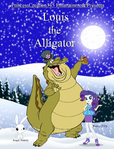 Louis the Alligator (Frosty the Snowman) Parody Poster