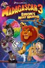 Madagascar 3 Europe's Most Wanted (Davidchannel) Poster