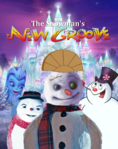 The Snowman's New Groove Parody poster