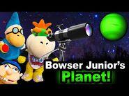 SML Movie- Bowser Junior's Planet!