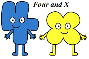 Four and X (Asmitspacetoon2006's Style)