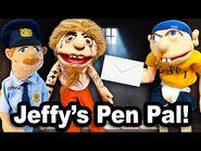 SML Movie- Jeffy's Pen Pal!