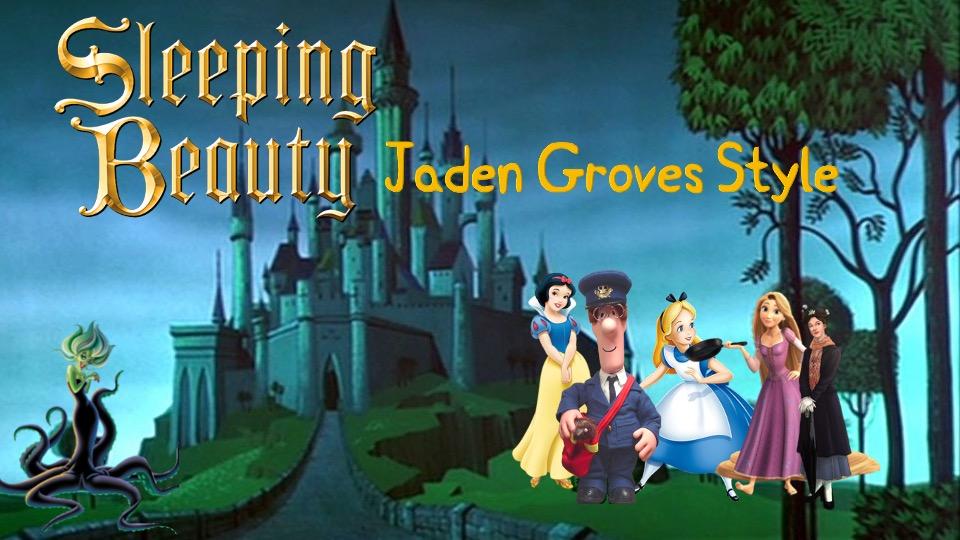 Sleeping Beauty (Jaden Groves Style)