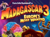 Madagascar 3: Europe's Most Wanted (Davidchannel's Version)