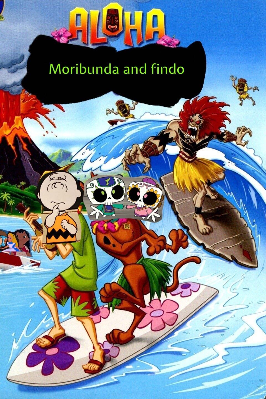 Aloha moribunda and findo