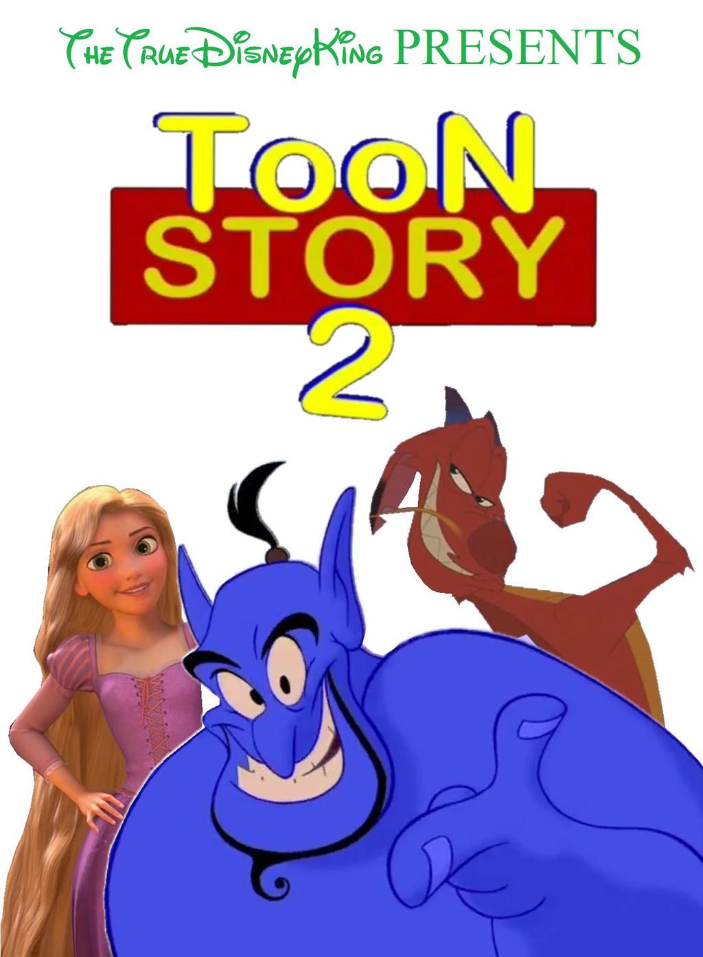 Toon Story 2 (TheTrueDisneyKing Style)