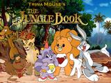 The Jungle Book (Trina Mouse's Version)