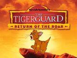 The Tiger Guard: Return of the Roar