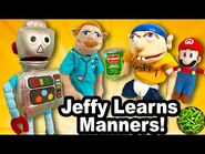 SML Movie- Jeffy Learns Manners!