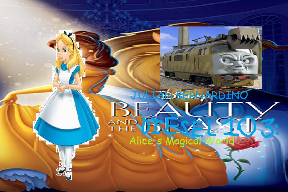 Beauty and the Diesel 10 3: Alice's Magic World (Julian Bernardino Style)