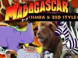 Madagascar Series (Simba and Zed Style)