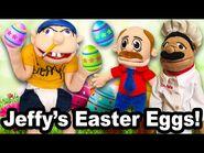 SML Movie- Jeffy's Easter Eggs!