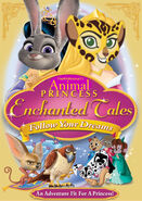 TheWildAnimal13 Animal Princess Enchanted Tales Follow Your Dreams Poster