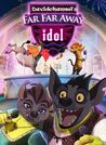 Far Far Away Idol (Davidchannel) Poster
