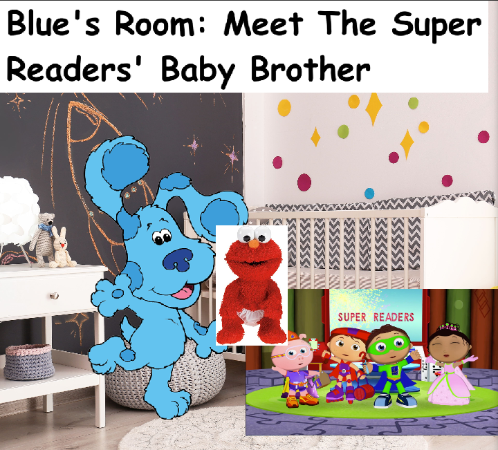 Blue's Room: Meet The Super Readers' Baby Brother