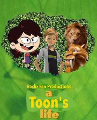 A Toon's Life (Rockz Fan Productions Style) Poster.jpg