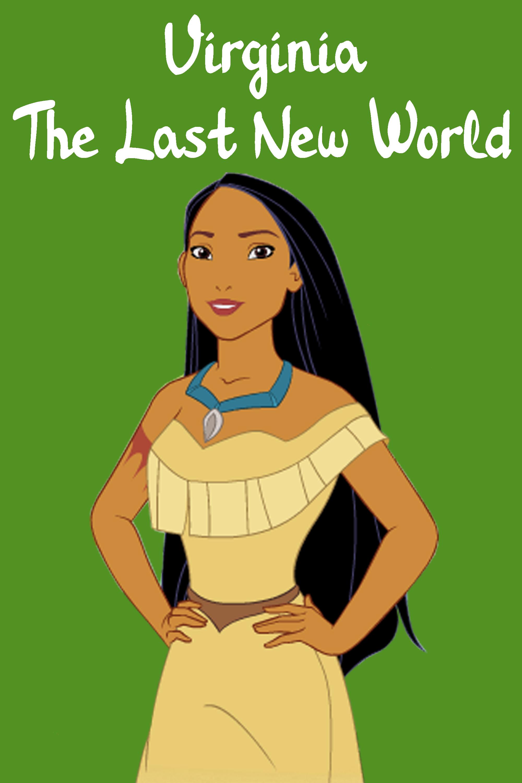 Virginia: The Last New World