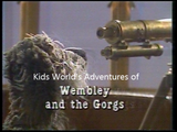"""Wembley and the Gorgs"""