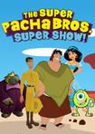 Super Pacha Bros. Super Show! (Super Mario Bros. Super Show!) Parody poster