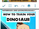 How to Train Your Dinosaur (NatureRules1/GavenLovesAnimals Style) Trilogy