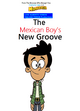 The Mexican Boy's New Groove (2000) Poster