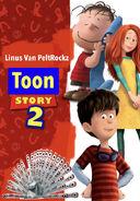 Toon Story 2 (Linus Van PeltRockz) Poster
