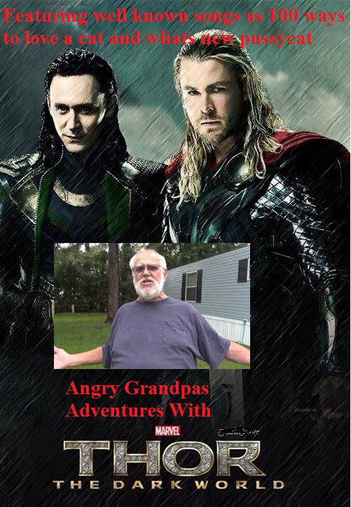 Angry Grandpa Adventures With Thor:The Dark World
